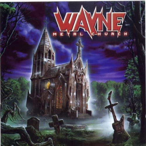 Wayne - Metal Church-2001-MCA int Download