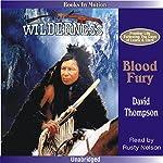 Blood Fury: Wilderness Series #4   David Thompson