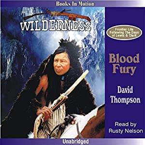 Blood Fury: Wilderness Series #4 | [David Thompson]