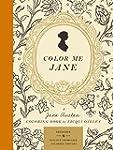 Color Me Jane: A Jane Austen Adult Co...