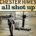 All Shot Up: A Grave Digger & Coffin Ed Novel