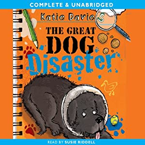 The Great Dog Disaster | [Katie Davies]
