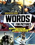 Words for Pictures: The Art and Busin...