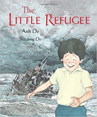 Little Refugee written by Anh Do