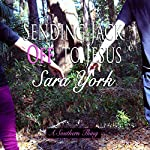 Sending Jack off to Jesus: A Southern Thing, Book 2 | Sara York