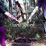 Sending Jack off to Jesus: A Southern Thing, Book 2 | Sara York