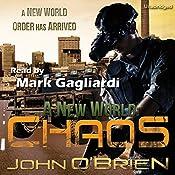 Chaos: A New World: Book 1 | [John O'Brien]