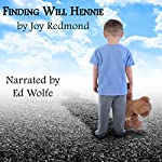 Finding Will Hennie | Joy Redmond