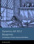 Dynamics AX 2012 Blueprints: Developi...