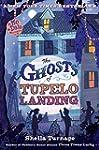 The Ghosts of Tupelo Landing (Mo & Da...