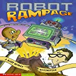 Robot Rampage: A Buzz Beaker Brainstorm | Scott Nickel