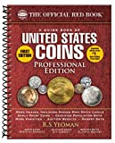 img - for A Guide Book of United States Coins: Professional Edition (Official Red Book: A Guide Book of United States Coins) book / textbook / text book