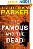 The Famous and the Dead (Charlie Hood Novels)