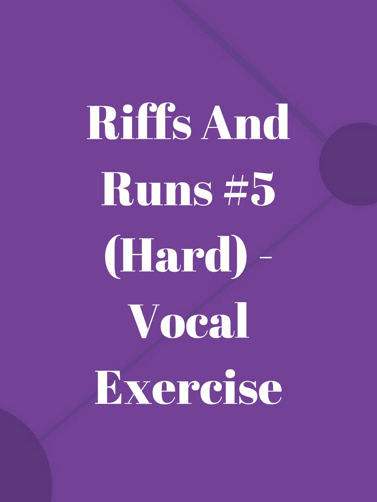 Riffs And Runs #5 (Hard)