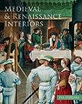Medieval & Renaissance Interiors