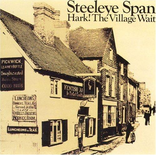 Steeleye Span - Hark_ The Village Wait - Zortam Music