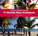 img - for The Florida Keys Cookbook: Recipes and Foodways of Paradise book / textbook / text book
