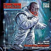 Galaxis der Antikrieger (Perry Rhodan 2466) | Michael Marcus Thurner