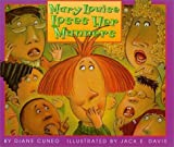 img - for Mary Louise Loses Her Manners by Cuneo, Diane (1999) Hardcover book / textbook / text book