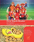 First Dutch Reader for Beginners: Bil...