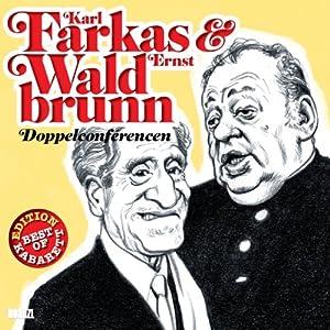 Karl Farkas & Ernst Waldbrunn Performance