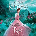 Cold-Hearted Rake (       UNABRIDGED) by Lisa Kleypas Narrated by To Be Announced
