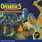 Operator #5: War Masters from the Orient | Curtis Steele