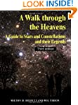 A Walk through the Heavens: A Guide t...
