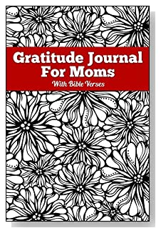 Gratitude Journal For Moms - With Bible Verses. A B&W flower background with a red banner makes a dramatic cover for this 5-minute gratitude journal for the busy mom.