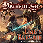 Pathfinder Tales: Liar's Bargain: A Novel | Tim Pratt