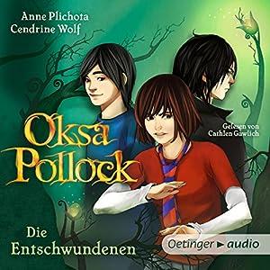 Die Entschwundenen (Oksa Pollock 2) Hörbuch
