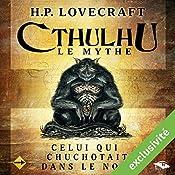 Celui qui chuchotait dans le noir (Cthulhu - Le mythe)   Howard Phillips Lovecraft
