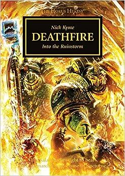 Warhammer Horus Heresy Deathfire - Nick Kyme