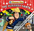 Fireman Sam Christmas Story Library: The Runaway Santa (Christmas Story Book)