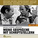 Meine Gespräche mit Schriftstellern 1974-1977: Originaltonaufnahmen Hörbuch von Heinz Ludwig Arnold Gesprochen von: Günter Grass, Max Frisch, Friedrich Dürrenmatt