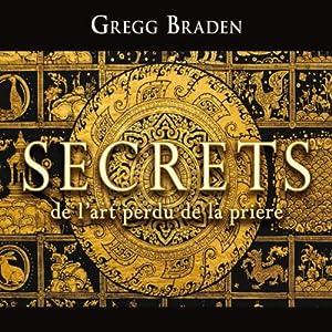 Secrets de l'art perdu de la prière   Livre audio