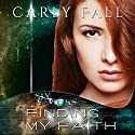 Finding My Faith: Six Saviors, Book 2 Audiobook by Carly Fall Narrated by Chris Chambers