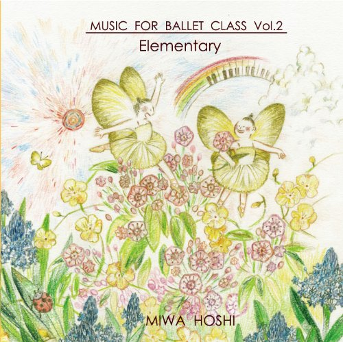 MUSIC FOR BALLET CLASS VOL.2 ELEMENTARY