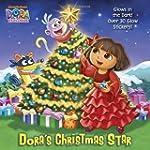 Dora's Christmas Star (Dora the Explo...
