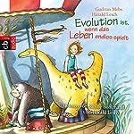 Evolution ist, wenn das Leben endlos spielt   Gudrun Mebs,Harald Lesch