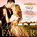 Trail of Longing: Hot on the Trail, Book 3 Audiobook by Merry Farmer Narrated by Dawnya Clarine