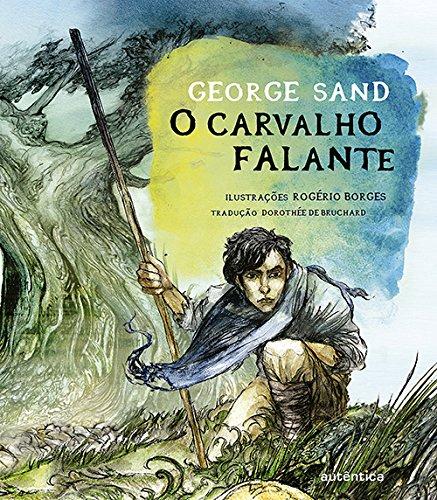 George Sand - O carvalho falante: 1 (Portuguese Edition)