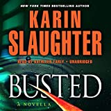 Busted: A Novella (Will Trent series) (The Will Trent Series)