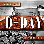Il D-Day: 6 giugno 1944 | Guido Erz