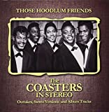 Those Hoodlum Friends (The Coasters In Stereo) The Coasters