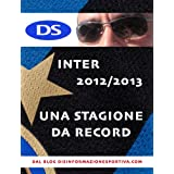 Inter 2012/2013, una stagione da record