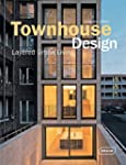 Townhouse Design: Layered Urban Livin...