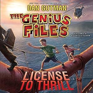 The Genius Files #5: License to Thrill Audiobook