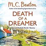 Death of a Dreamer: Hamish Macbeth, Book 21 | M. C. Beaton