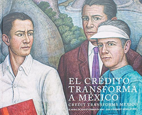 credit-transforms-mexico-juan-ogormans-mural-in-hsbc-english-and-spanish-edition-by-dborah-holtz-201